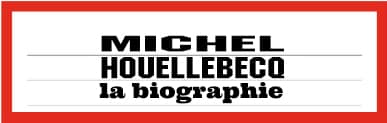 biographie Michel Houellebecq