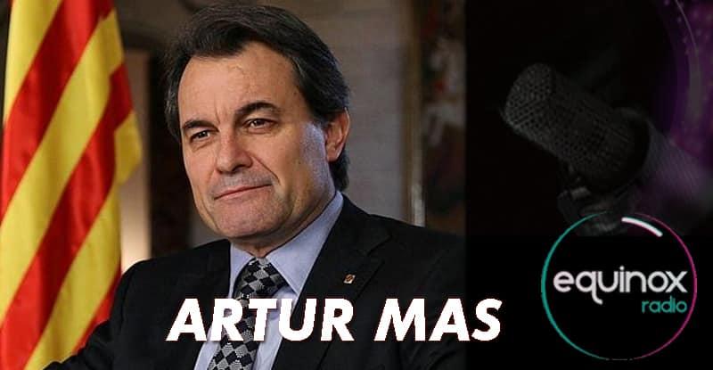 ARTUR MAS EQUINOX RADIO BARCELONE
