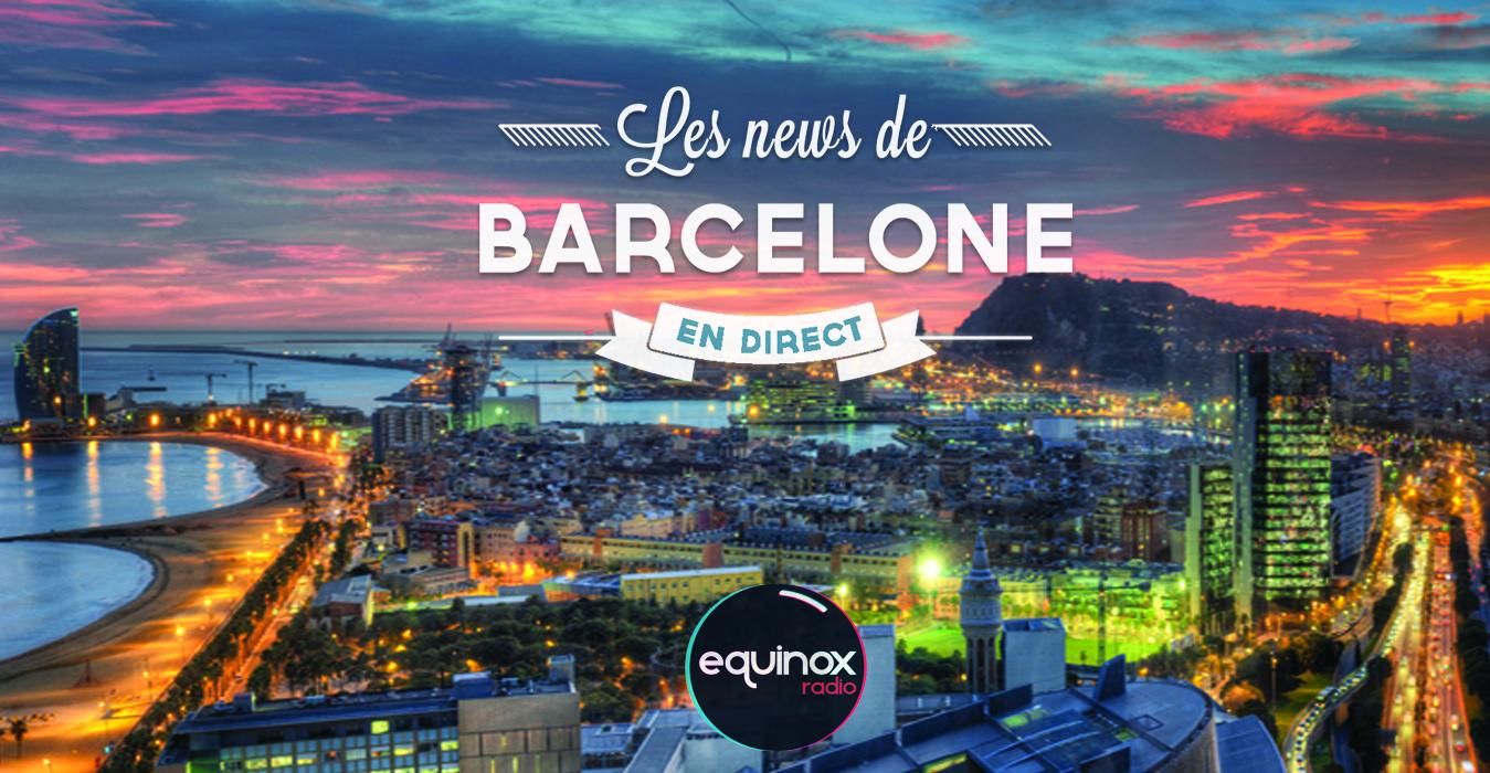 Les news de Barcelone, l'émission sur Equinox Radio
