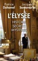 lelysee histoire et mysteres