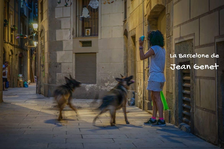 la Barcelone de Jean Genet